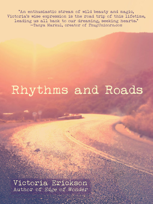 Title details for Rhythms and Roads by Victoria Erickson - Wait list