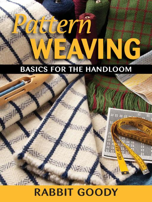 Title details for Pattern Weaving by Rabbit Goody - Wait list
