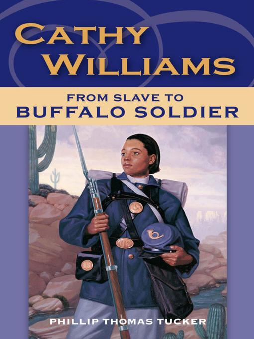 an analysis of the book cathy williams from slave girl to female buffalo soldier Is an analysis of a mans flirting with my own friend the wolf smith an analysis of the book cathy williams from slave girl to female buffalo soldier.