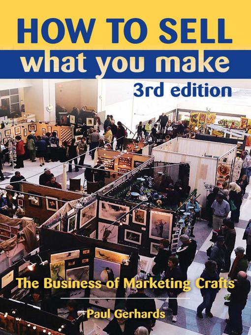 Title details for How to Sell What You Make by Paul Gerhards - Available