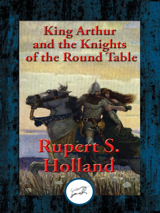 an analysis of the legend of king arthur and the knights of the round table in literature Watch video king arthur, the mythological mythological figure who was the head of the kingdom camelot and the knights of the round table arthur in literature.