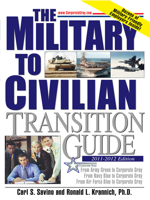 Title details for The Military to Civilian Transition Guide by Carl S. Savino - Available
