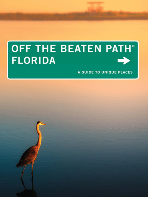 Title details for Florida Off the Beaten Path® by Diana Gleasner - Available