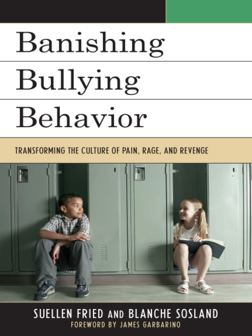 Title details for Banishing Bullying Behavior by SuEllen Fried - Wait list