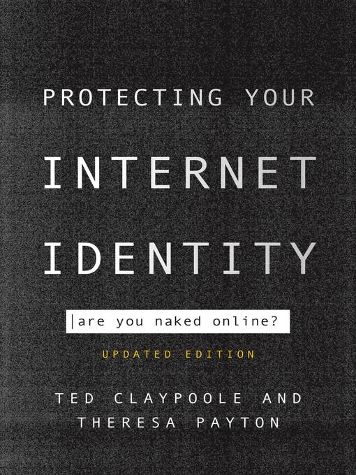 Title details for Protecting Your Internet Identity by Ted Claypoole - Available