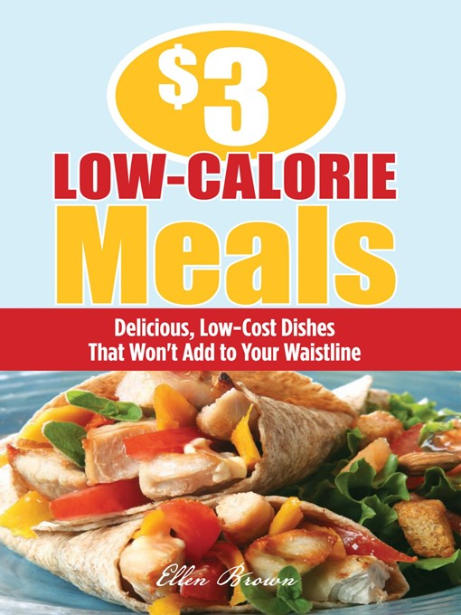 Title details for $3 Low-Calorie Meals by Ellen Brown - Available