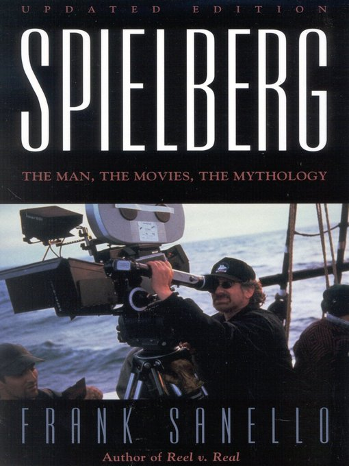 Title details for Spielberg by Frank Sanello - Available