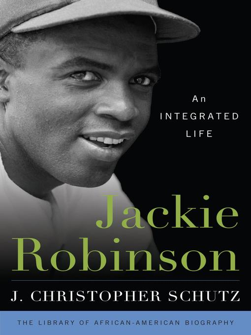 Title details for Jackie Robinson by J. Christopher Schutz - Available