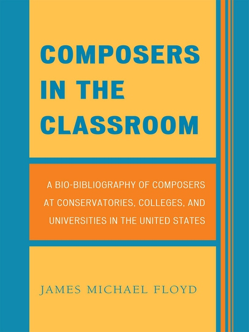 Title details for Composers in the Classroom by James Michael Floyd - Available