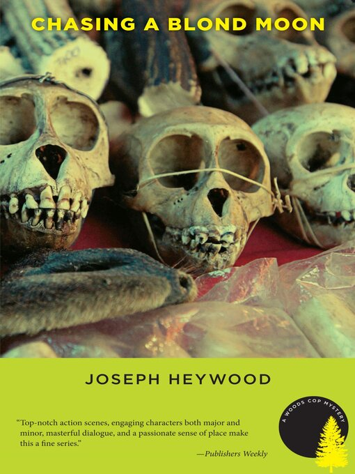Title details for Chasing a Blond Moon by Joseph Heywood - Available