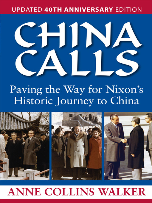 Title details for China Calls by Anne Collins Walker - Available