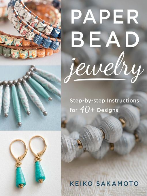 Title details for Paper Bead Jewelry by Keiko Sakamoto - Available