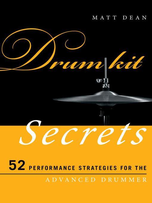 Title details for Drum Kit Secrets by Matt Dean - Available