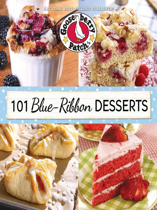 Title details for 101 Blue-Ribbon Desserts by Gooseberry Patch - Available