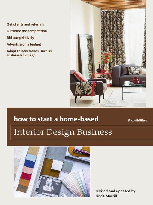 Title details for How to Start a Home-Based Interior Design Business by Linda Merrill - Available