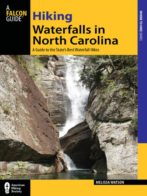 Title details for Hiking Waterfalls in North Carolina by Melissa Watson - Wait list