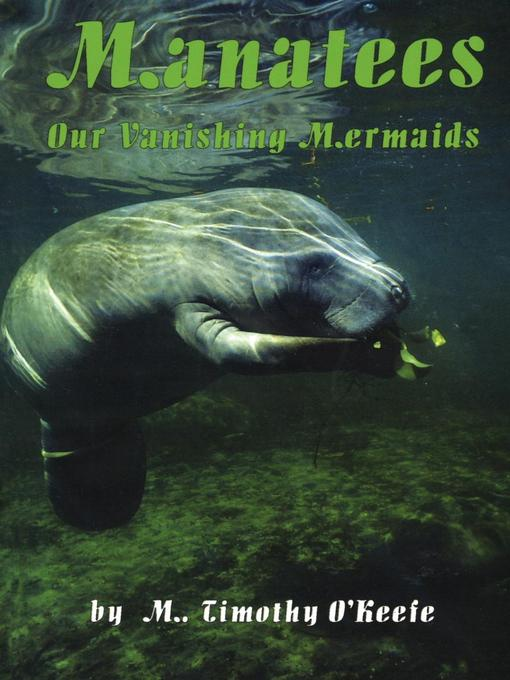 an analysis of the endangered mermaids the manatees
