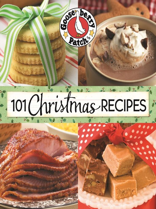 Title details for 101 Christmas Recipes by Gooseberry Patch - Available