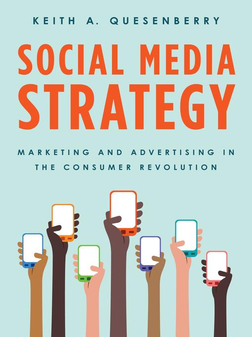 Title details for Social Media Strategy by Keith A. Quesenberry - Available