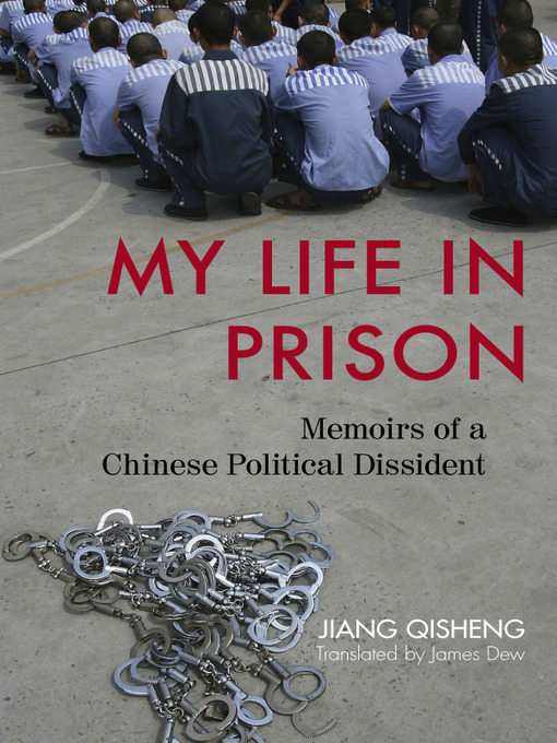 Title details for My Life in Prison by Jiang Qisheng - Available