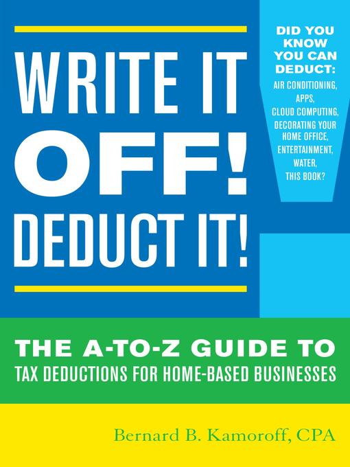 Title details for Write It Off! Deduct It! by Bernard B. Kamoroff - Wait list