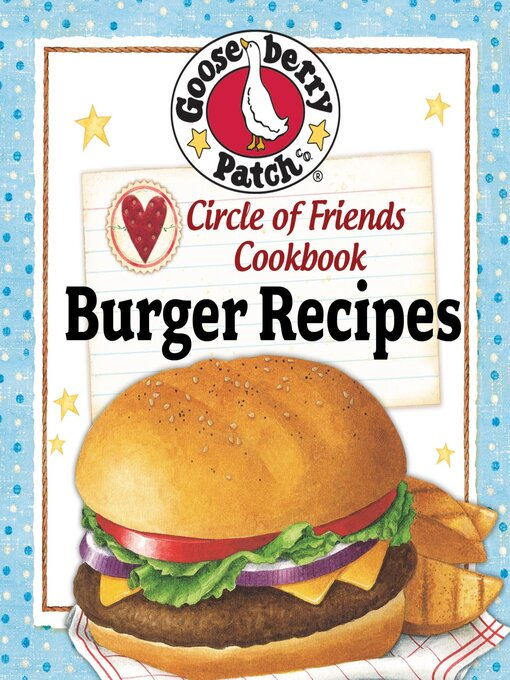 Title details for 25 Burger Recipes by Gooseberry Patch - Available