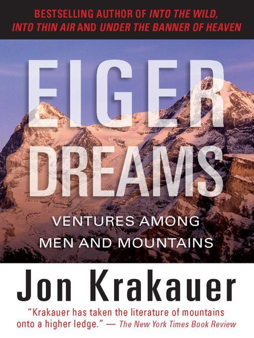 Title details for Eiger Dreams by Jon Krakauer - Wait list