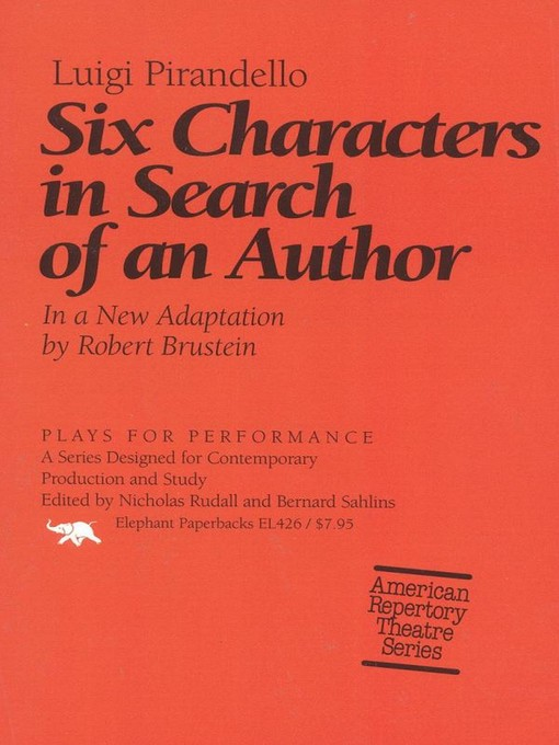essays on six characters in search of an author Test your knowledge of six characters in search of an author with our quizzes and study questions, or go further with essays on the context and background and links to the best resources around the web.