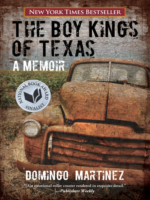 Title details for Boy Kings of Texas by Domingo Martinez - Available