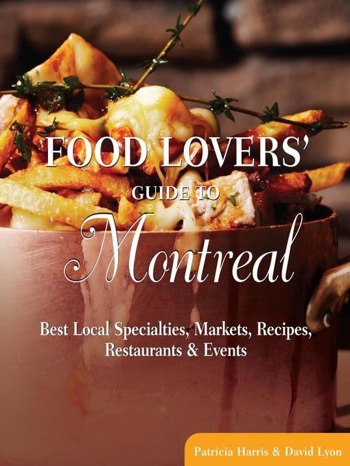 Title details for Food Lovers' Guide to® Montreal by David Lyon - Available