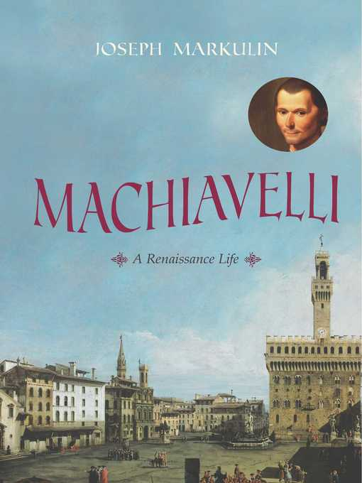 Title details for Machiavelli by Joseph Markulin - Available