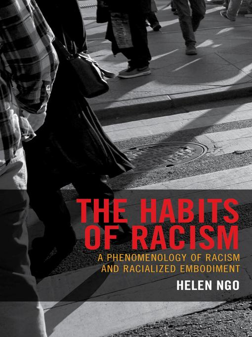 Title details for The Habits of Racism by Helen Ngo - Available