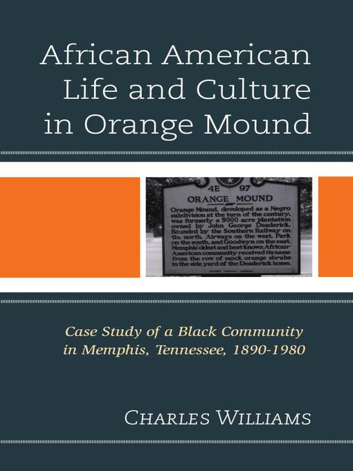 Title details for African American Life and Culture in Orange Mound by Charles Williams - Available
