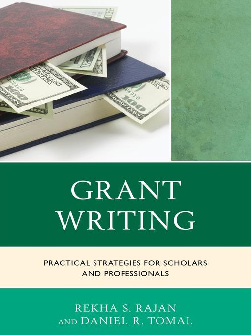 Title details for Grant Writing by Rekha S. Rajan - Available