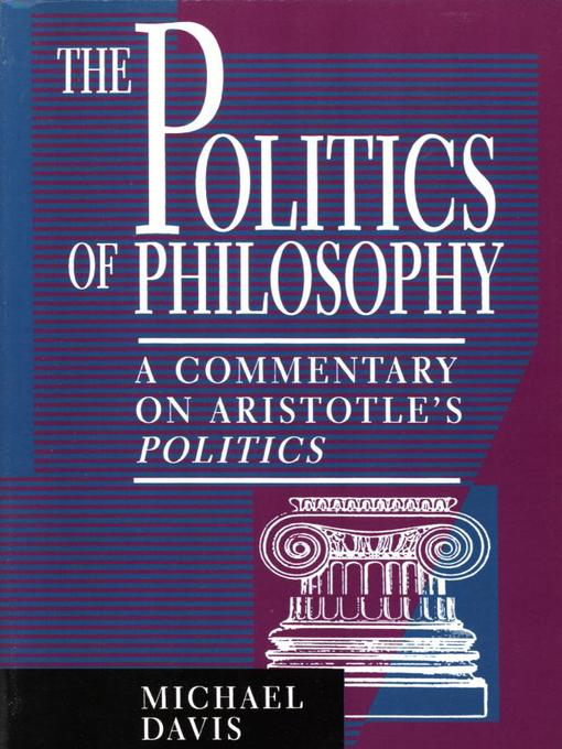 Title details for The Politics of Philosophy by Michael Davis - Available