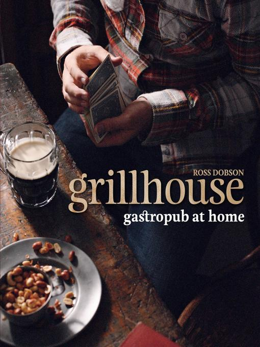Title details for Grillhouse by Ross Dobson - Available
