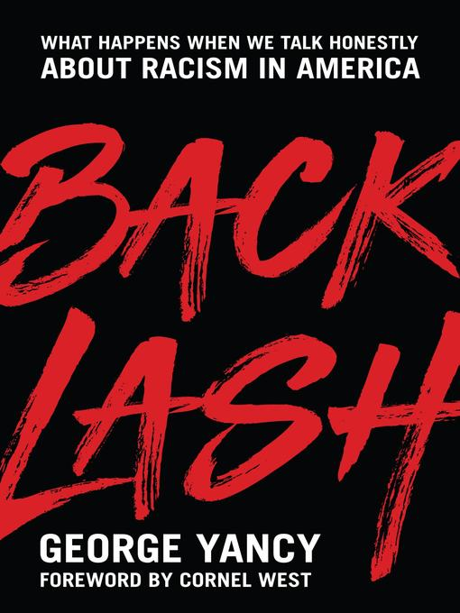 Title details for Backlash by George Yancy - Available
