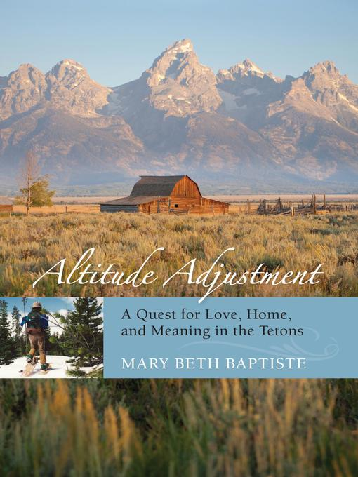 Title details for Altitude Adjustment by Mary Beth Baptiste - Available