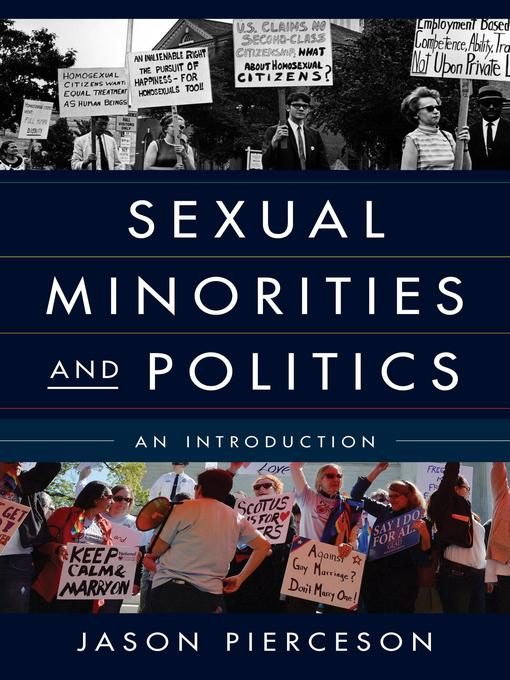 Title details for Sexual Minorities and Politics by Jason Pierceson - Available