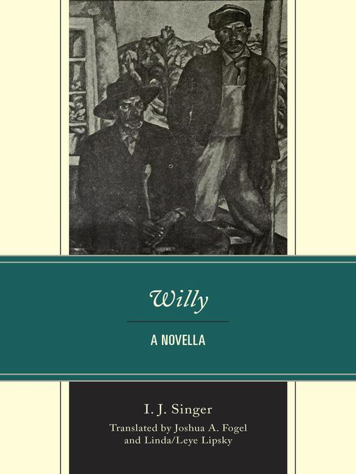 Title details for Willy by Joshua A. Fogel - Available
