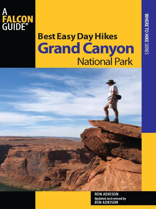 Title details for Best Easy Day Hikes Grand Canyon National Park by Ron Adkison - Available