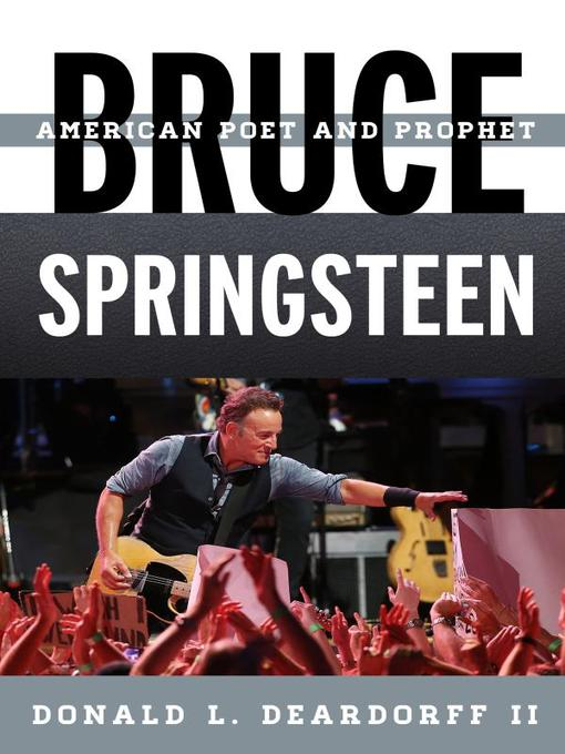 Title details for Bruce Springsteen by Donald L. Deardorff II - Available