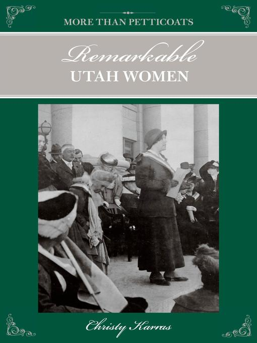 Title details for Remarkable Utah Women by Christy Karras - Available