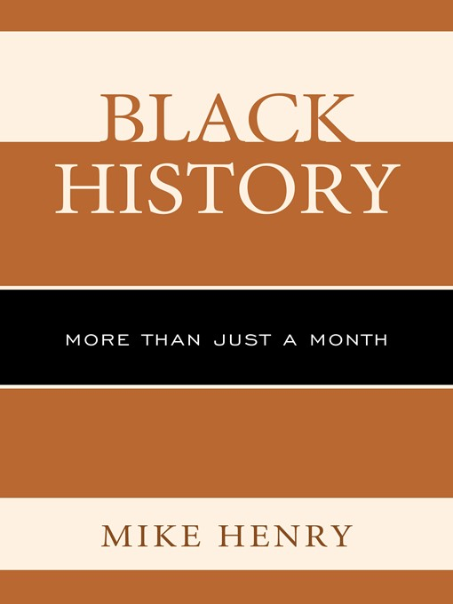 Title details for Black History by Mike Henry - Available