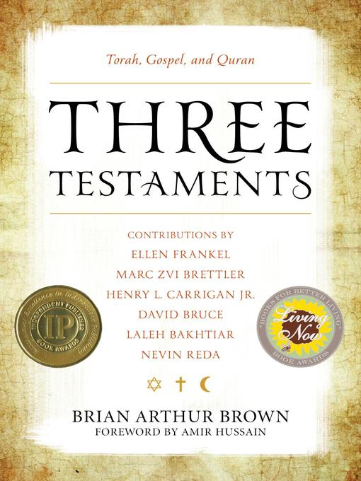 Title details for Three Testaments by Brian Arthur Brown - Available