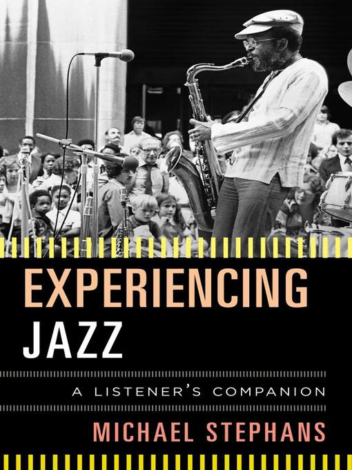 Title details for Experiencing Jazz by Michael Stephans - Wait list