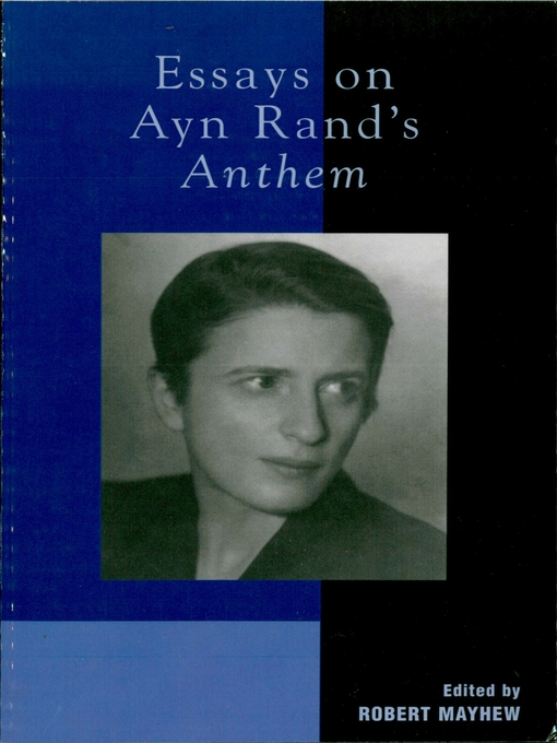 ayn rand essays online Ayn rand (1905-1982) was a novelist-philosopher who outlined a comprehensive philosophy, including an epistemology and a theory of art, in her novels and essays early in her career she also wrote short stories, plays, and screenplays rand's first and most autobiographical novel, we the living (1936.