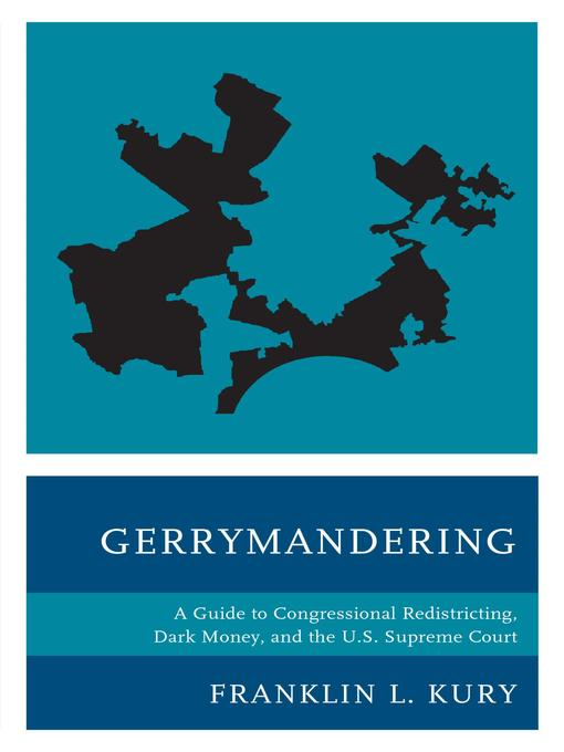 Title details for Gerrymandering by Franklin L. Kury - Available