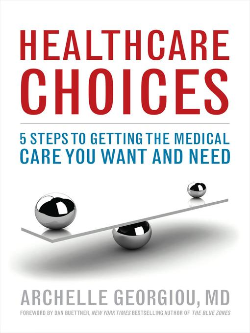 Title details for Healthcare Choices by Archelle Georgiou MD - Available