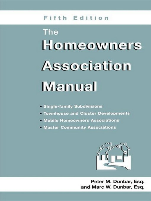 Title details for The Homeowners Association Manual by Marc W. Dunbar - Available